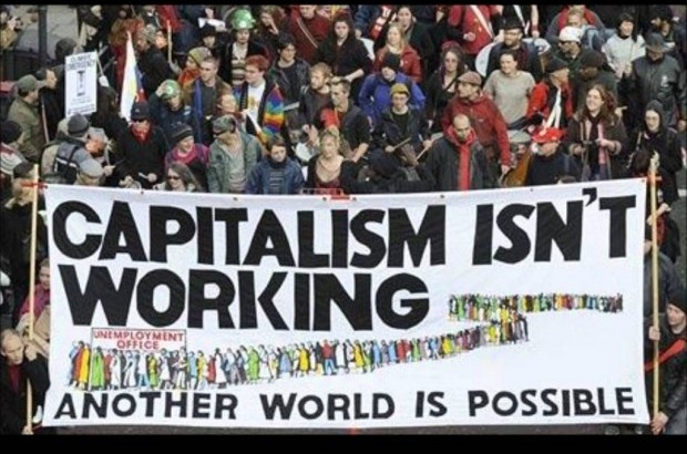 Capitalism-Isnt-Working-Another-World-is-Possible-e1469190830806